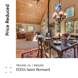 PRICE REDUCED – WONDERFUL FAMILY RESIDENCE IN TAHOE DONNER