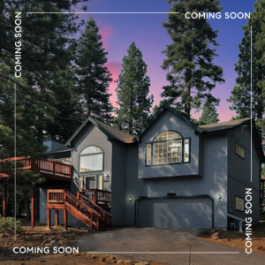 COMING SOON – THE PERFECT KINGS BEACH MOUNTAIN HOME