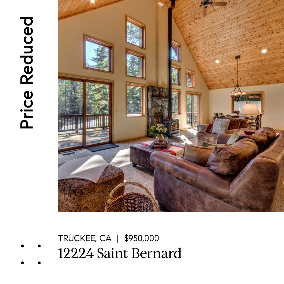 Price Reduced Great Family Home For The Holidays In Tahoe Donner Team Blair Tahoe
