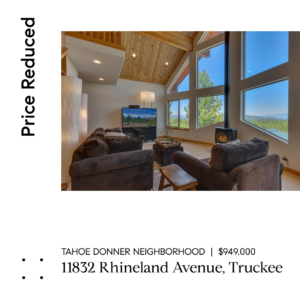 PRICE REDUCTION |  Large Family Home in Tahoe Donner with Panoramic Mountain Views