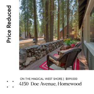PRICE REDUCTION | The Epitome of Old Tahoe on the West Shore